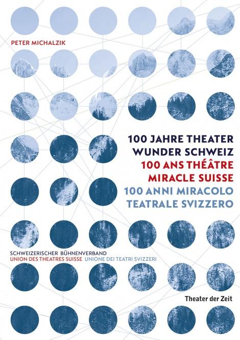 Livre : 100 ans de prodige théâtral en Suisse